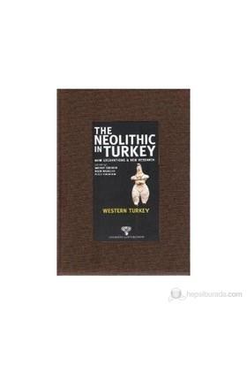 The Neolithic İn Turkey - Western Turkey