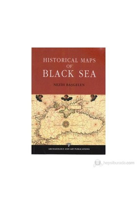 Historical Maps Of Black Sea-Nezih Başgelen