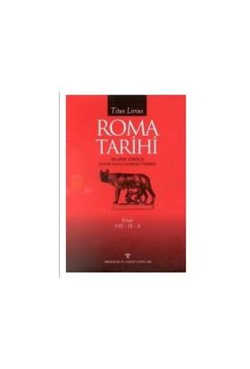 Roma Tarihi Şehrin Kuruluşundan İtibaren Cilt: 8-9-10 (Ciltli) - Titus Livius
