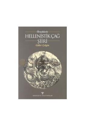 Örneklerle Hellenistik Çağ Şiiri-Güler Çelgin