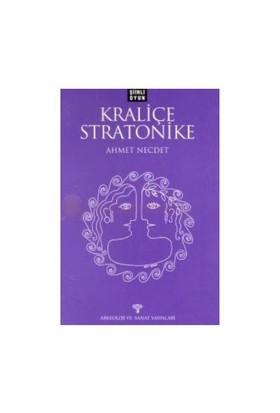 Kraliçe Stratonike Şiirli Oyun-Ahmet Necdet