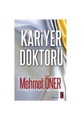 Kariyer Doktoru-Mehmet Öner
