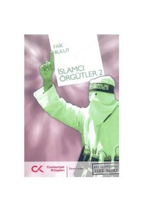 İslamcı Örgütleri 2