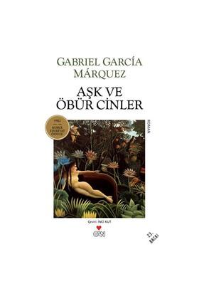 Aşk Ve Öbür Cinler - Gabriel Garcia Marquez