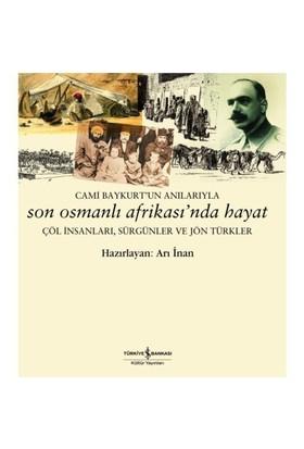Son Osmanlı Afrikasın'Da Hayat-Arı İnan