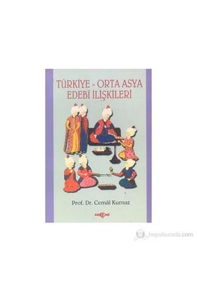 Türkiye-Orta Asya Edebi İlişkileri-Cemal Kurnaz