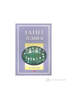 Latifi Tezkiresi-Mustafa İsen