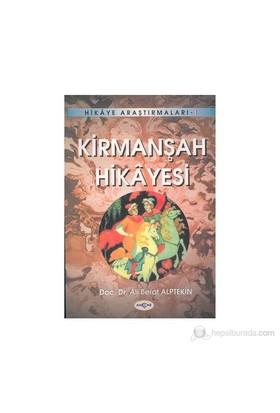 Kirmanşah Hikayesi-Ali Berat Alptekin