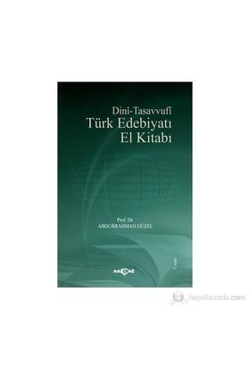 Dini - Tasavvufi Türk Edebiyatı - Abdurrahman Güzel