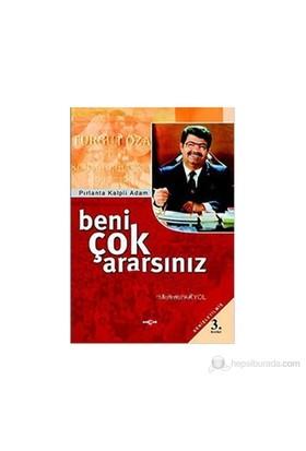 Beni Çok Ararsınız-Mehmet Akyol