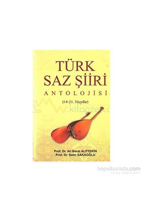 Türk Saz Şiiri Antolojisi-Saim Sakaoğlu
