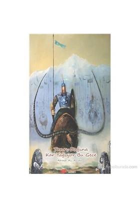 Tanrı Dağına Kar Yağıyor Bu Gece-Ahmet Ali Aslan