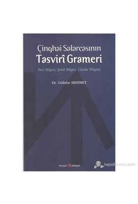 Çinghai Salarcasının Tasviri Grameri-Gülsün Mehmet