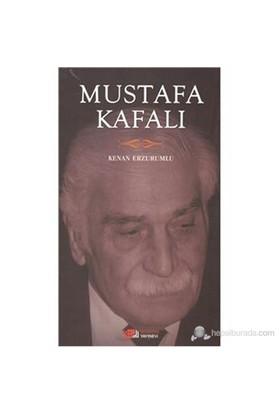 Mustafa Kafalı-Kenan Erzurumlu