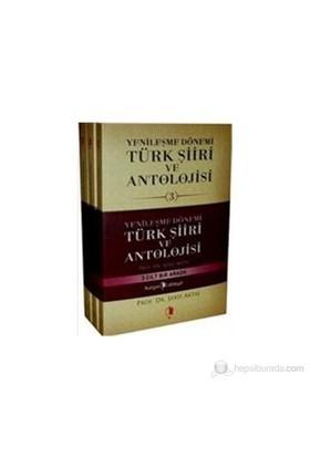 Yenileşme Dönemi Türk Şiiri ve Antolojisi 3 Cilt Takım