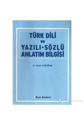 Türk Dili Ve Yazılı-Sözlü Anlatım Bilgisi-Yaşar Akdoğan