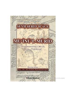Muinül-Mürid-Şeyh Şeref Hace