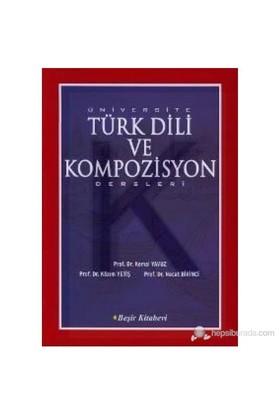 Üniversite Türk Dili Ve Kompozisyon Dersleri-Necat Birinci