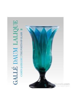 Galle Daum Lalique: Camın Şairleri 2