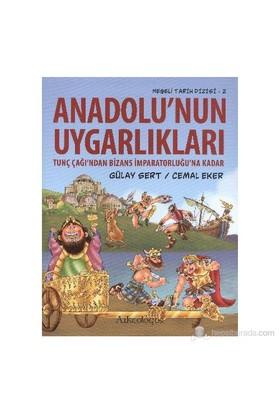 Neşeli Tarih Dizisi 2 Anadolunun Uygarlıkları-Gülay Sert
