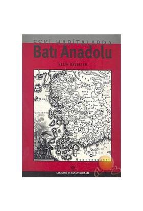 Eski Haritalarda Batı Anadolu