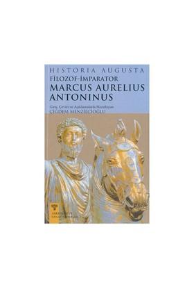 Filozof-İmparator Marcus Aurelius Antoninus-Historia Augusta