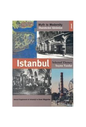 Efsanelerden Günümüze İstanbul 1 Seçme Yazılar-Brian Johnson