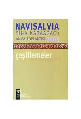 Navisalvia Sina Kabaağaçı'I Anma Toplantısı 2003 Çeşitlemeler-Kolektif