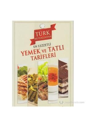 Türk Mutfağından En Lezzetli Yemek ve Tatlı Tarifleri - Müberra Eğilmez