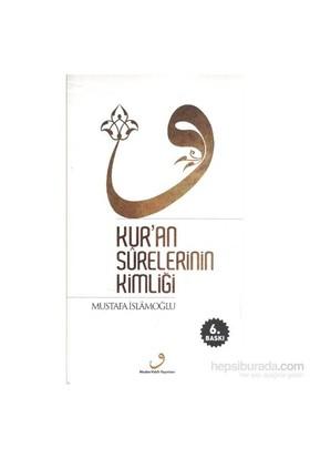 Kuran Surelerinin Kimliği-Mustafa İslamoğlu