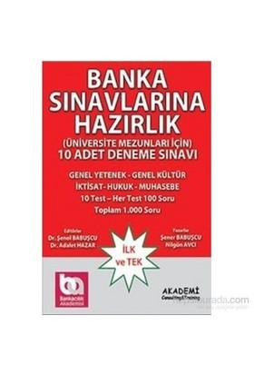 Banka Sınavlarına Hazırlık Üniversite Mezunları İçin 10 Adet Deneme Sınavı-Şener Babuşcu