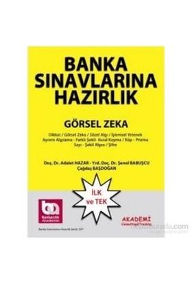 Akademi Banka Sınavlarına Hazırlık Görsel Zeka Soruları 2015-Çağdaş Başdoğan