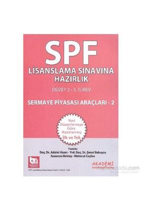 Spf Lisanslama Sınavlarına Hazırlık Düzey 2-3 Sermaye Piyasası Araçları-2-Şenol Babuşcu
