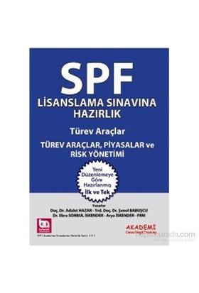 Spf Lisanslama Sınavlarına Hazırlık Türev Araçlar, Piyasalar Ve Risk Yönetimi-Arya İskender