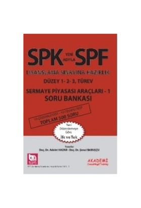 Spf Lisanslama Sınavlarına Hazırlık Düzey 1, 2, 3 Türev Sermaye Piyasası Araçları 1 Soru Bankası-Şenol Babuşcu