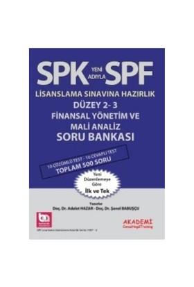 Spf Lisaslama Sınavlarına Hazırlık Düzey 2-3 Finansal Yönetim Ve Mali Analiz Soru Bankası-Şenol Babuşçu