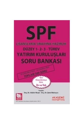Spf Lisanslama Sınavlarına Hazırlık Düzey 1, 2, 3 Türev Yatırım Kuruluşları Soru Bankası-Şenol Babuşcu