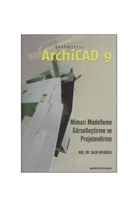 ArchiCAD 9 İle Kolay Mimari Modelleme, Görselleştirme ve Projelendirme - Salih Ofluoğlu