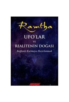 Ramtha: Ufo'lar Ve Realitenin Doğası