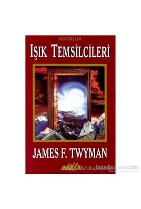 Işık Temsilcileri-James F. Twyman