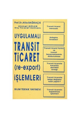 Uygulamalı Transit Ticaret (re-export) İşlemleri - Ahmet Güler