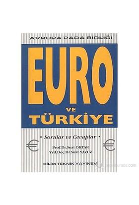 Euro Ve Türkiye Avrupa Para Birliği-Suat Oktar