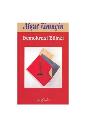 DEMOKRASİ BİLİNCİ