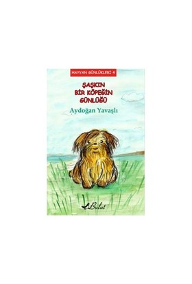Hayvan Günlükleri 4: Şaşkın Bir Köpeğin Günlüğü