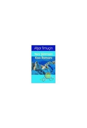 Yeni Şiirimizin Kısa Romanı (şiir İncelemesi)