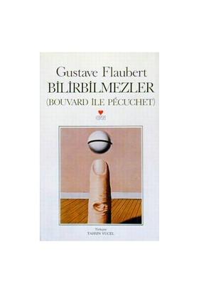Bilirbilmezler - Gustave Flaubert
