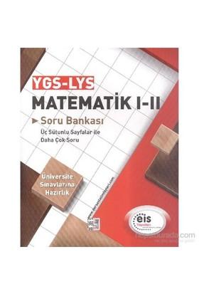 Eis Ygs Lys Matematik I Iı Soru Bankası-Kolektif