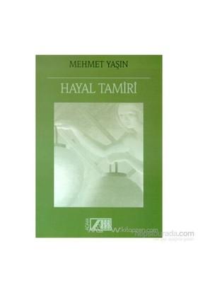 Hayal Tamiri-Mehmet Yaşın