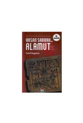 Hasan Sabbah Ve Alamut - İsmail Kaygusuz