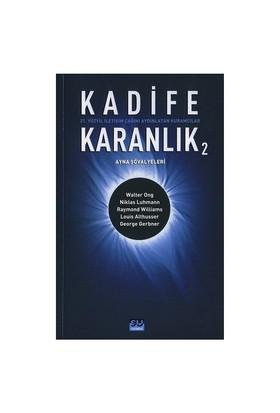 KADİFE KARANLIK 2 / AYNA ŞÖVALYELERİ